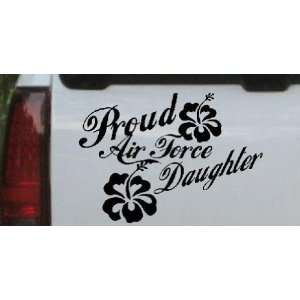 Black 8in X 11.2in    Proud Air Force Daughter Hibiscus