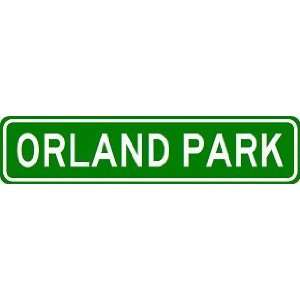 ORLAND PARK City Limit Sign   High Quality Aluminum