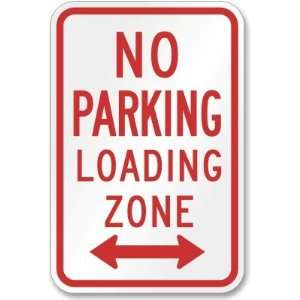 No Parking Loading Zone (arrow pointing left and right) Engineer Grade