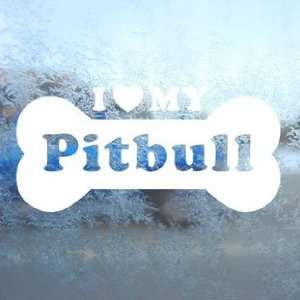 I Love My Pitbull White Decal Car Window Laptop White