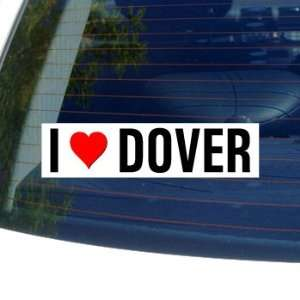 I Love Heart DOVER   Delaware Window Bumper Sticker