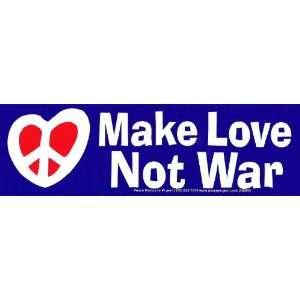 Make Love Not War   Bumper Sticker