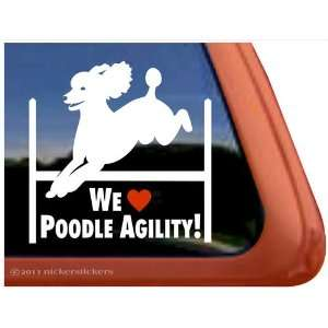 We Love Poodle Agility Dog Vinyl Window Decal Sticker