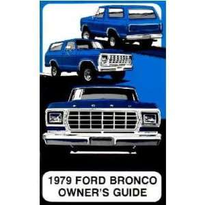 1979 FORD BRONCO Owners Manual User Guide Automotive