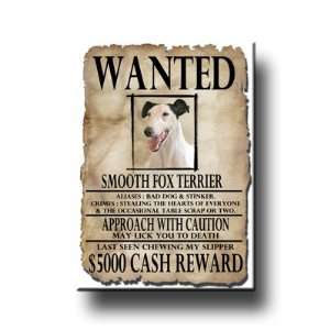 Smooth Fox Terrier Wanted Fridge Magnet