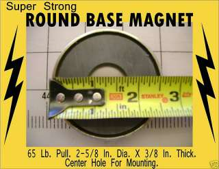 Round Base Magnets industrial heavy duty 2 5/8 diameter 65 lb pull
