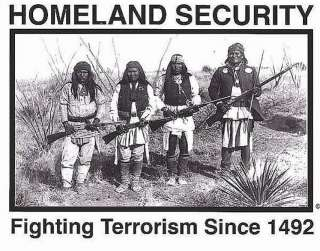 HOMELAND SECURITY American Indians Sticker Decal Fighting Terrorism