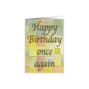 Happy Birthday Once Again Calligraphy, Woven paper, green leaf Card